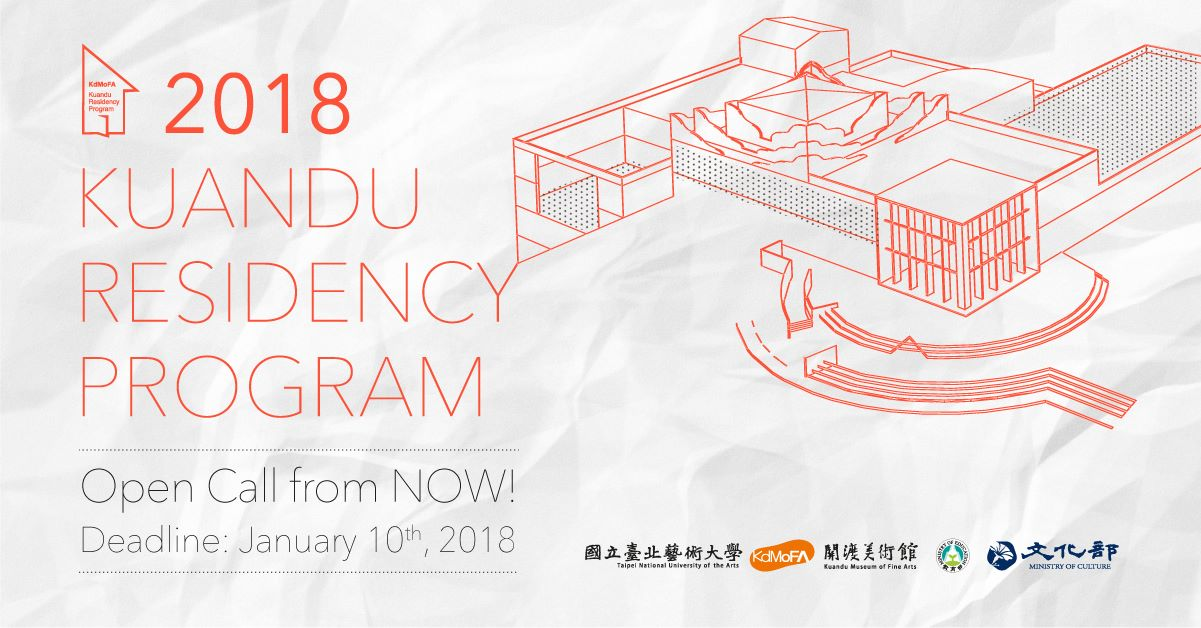 KdMoFA Open call for 2018 Kuandu Residency Program|Due: Jan 10, 2018