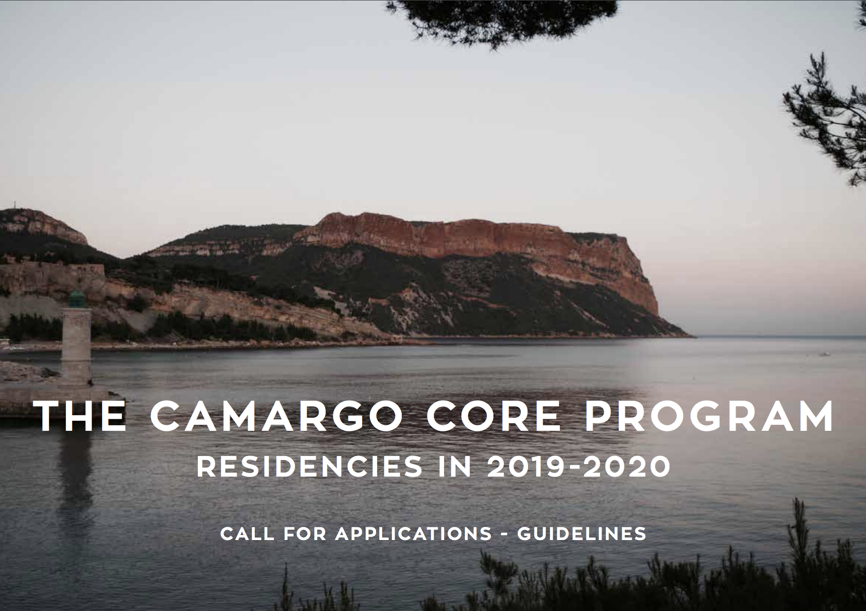 The Camargo Core Program, 2019 - 2020|Due 17th October